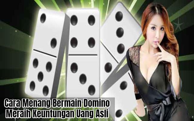 Cara Menang Bermain Domino